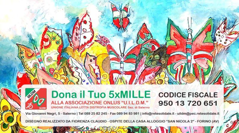 """Dona il tuo 5xMille all'Associazione """"U.I.L.D.M."""" sez. di Salerno"""